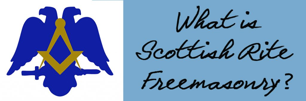 What is Scottish Rite Freemasonry by the Freemasonry Report