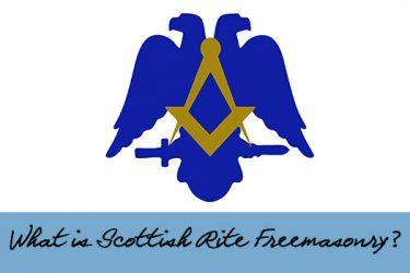 What is Scottish Rite Freemasonry?